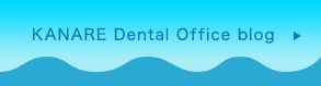 KANARE Dental Office blog